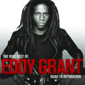 The Very Best Of Eddy Grant Road To Reparation Songs