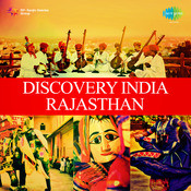 Discovery India - Rajasthan Vol 1 Songs