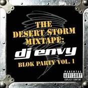 The Desert Storm Mixtape: DJ Envy Blok Party Vol. 1 Songs