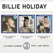 The Quintessential Billie Holiday: Vol.1/The Quintessential Billie Holiday: Vol.2/The Quintessential Billie Holiday: Vol.3 (3 Pack) Songs