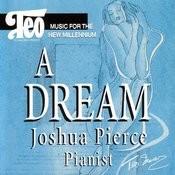 A Dream - Joshua Pierce Songs