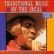 Traditional Music Of The Incas Songs
