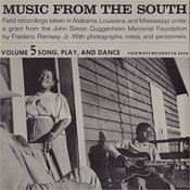 Folkways Records Presents: Music From The South, Vol. 5 - Song, Play, & Dance Songs