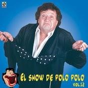 El Show De Polo Polo, Vol.XII Songs