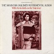 The Mountain Dulcimer Instrumental Album, Vol.1 Songs