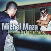 Que Hablen, Los Habladores... Songs