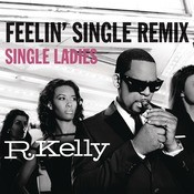 Feelin' Single Remix - Single Ladies Songs