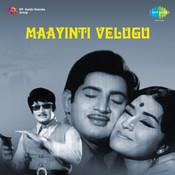 Maayinti Velugu Songs
