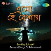 Eso Hey Boishakh Seasonal Songs Of Rabindranath Songs