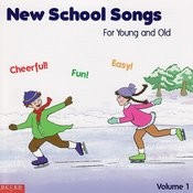 New School Songs: For Young and Old, Vol.1 Songs