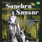 Sunehra Sansar Songs