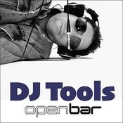 Open Bar: DJ Tools - CD 1 Songs