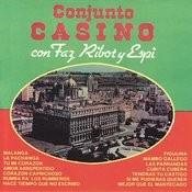 Conjunto Casino Con Faz, Ribot y Espi Songs