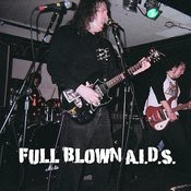 Full Blown A.I.D.S. Songs