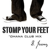 Stomp Your Feet ('ohana Club Mix) Songs