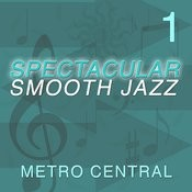 Spectacular Smooth Jazz 1 Songs