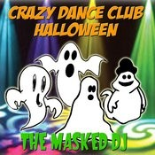 Crazy Dance Club Halloween Songs