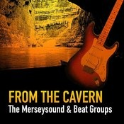 From The Cavern - The Merseysound & The Beat Groups Songs