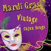 Mardi Gras - Vintage Cajun Songs Songs