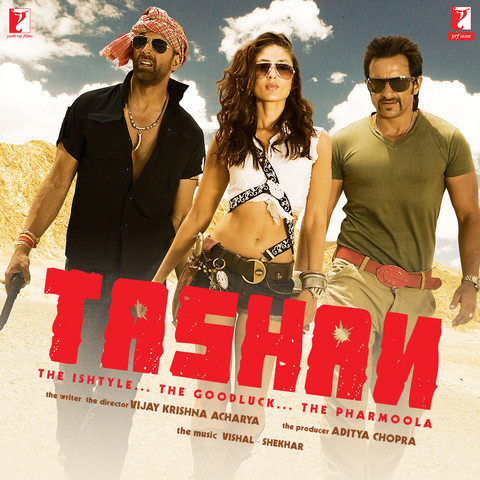 Tashan Songs Download: Tashan MP3 Songs Online Free on Gaana.com
