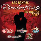 Las Bandas Románticas De América 2012 Songs