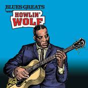 Blues Greats: Howlin' Wolf Songs
