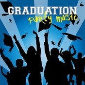 Graduation Party Music Songs