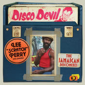 Lee 'Scratch' Perry And Friends: Disco Devil - The Jamaican Discomixes Songs