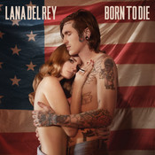 Born To Die Songs