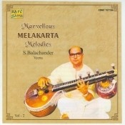 Marvellous Melakarta Melodies Vol 2 Songs