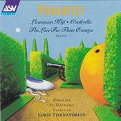 Prokofiev: Lieutenant Kijé; Cinderella; The Love for Three Oranges Songs
