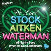 When I'm Good And Ready (Love To Infinity Club Mix) Song