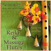 Reiki & Massage - Flutes (Native American Flute & Tibetan Bowls For Massage, Yoga, Reiki, & New Age Spa) Songs