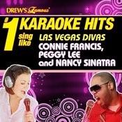 Drew's Famous # 1 Karaoke Hits: Sing Like Las Vegas Divas Connie Francis, Peggy Lee & Nancy Sinatra Songs