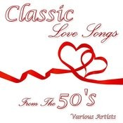Classic Love Songs From The 50's Songs