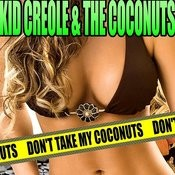 Don't Take My Coconuts Songs