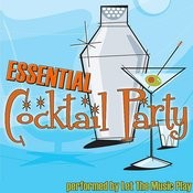 Essential Cocktail Party Album Songs