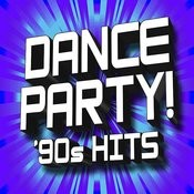 Dance Party! 90s Hits Songs