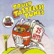 Truly Tasteless Tunes Songs