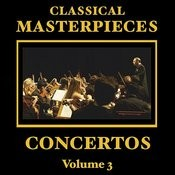 Classical Masterpieces - Classic Concertos Vol 3 Songs