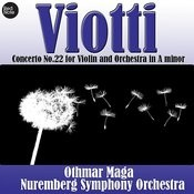 Viotti: Concerto No.22 For Violin And Orchestra In A Minor Songs