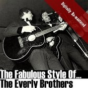 The Fabulous Style Of The Everly Brothers (Digitally Re-Mastered) Songs