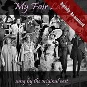 My Fair Lady (Digitally Re-Mastered) Songs