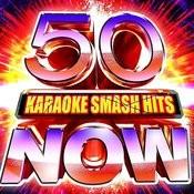 50 Karaoke Smash Hits Now! Songs