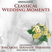 Classical Wedding Moments Songs