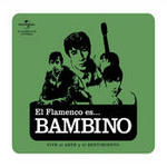 Flamenco es... Bambino Songs