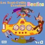 Les Tout - Petits Ecoutent Beatles Vol. 2 Songs