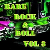 Rare Rock & Roll Vol 3 Songs