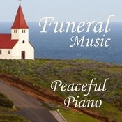 Funeral Piano Music - Peaceful Piano For Funerals Songs