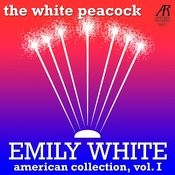 The White Peacock - American Collection, Vol. 1 Songs